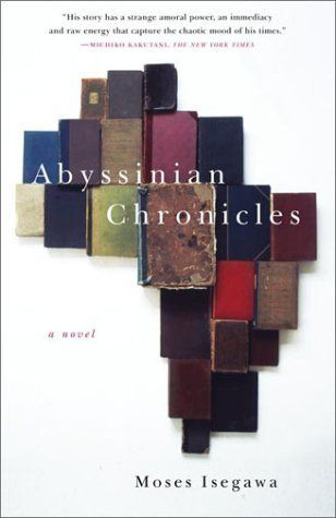 "<strong><a href=""http://amzn.to/1NI1R8j"">Abyssinian Chronicles</a></strong><br>by&nbsp;Moses Isegawa<br><br><i>""<strong>Abyss"