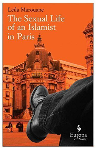 """<strong><a href=""""http://amzn.to/1NI2rmu"""">The Sexual Life of an Islamist in Paris</a></strong> <br>byLeïla Marouane"""