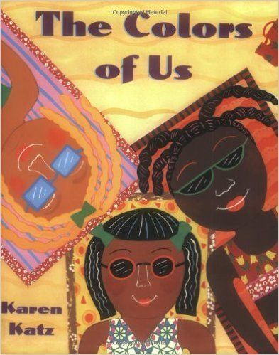"Discover the world through the eyes of 7-year-old Lena as she ""<a href=""http://www.amazon.com/Colors-Us-Karen-Katz/dp/0805071"