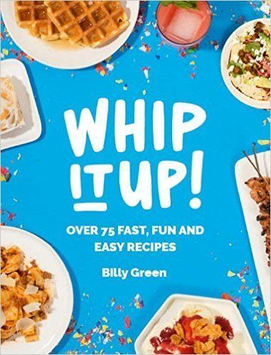 "<i>Whip It Up!</i> by Billy Green, $21.01 at <a href=""http://www.amazon.com/Whip-It-Up-Over-Recipes/dp/1784880027/?_encoding="