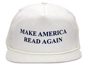 "Get the <a href=""http://www.strandbooks.com/product/hat-make-america-read-again"">Make America Read Again hat</a>."
