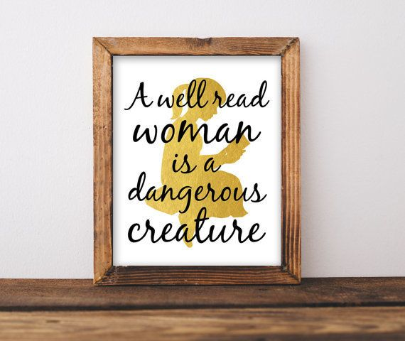 "Get the <a href=""https://www.etsy.com/listing/246365605/a-well-read-woman-is-a-dangerous"">A Well Read Woman Is A Dangerous Cr"
