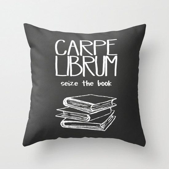 "Get the <a href=""https://www.etsy.com/listing/219300538/decorative-pillow-cover-carpe-librum"">Carpe Librum pillow</a>."