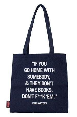 "Get the <a href=""http://www.strandbooks.com/tote-bags-pouches/tote-bag-john-waters"">John Waters tote bag</a>."