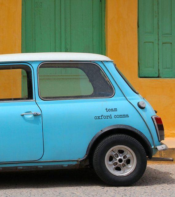 """Oxford comma decal, $9.50,<a href=""""https://www.etsy.com/listing/193849541/grammar-nerd-vinyl-car-decal-team-oxford?ga_o"""