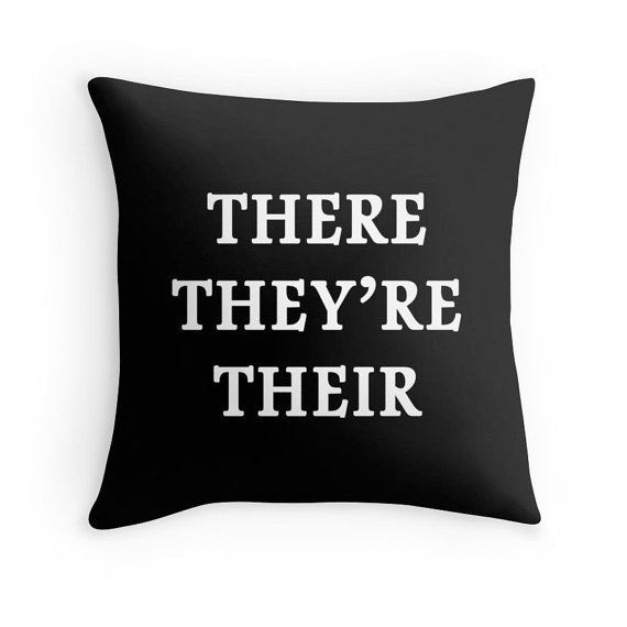 """Decorative pillow, $25,<a href=""""https://www.etsy.com/listing/250352484/writer-print-grammar-quote-write-quote?ga_order="""