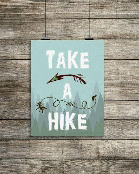 """Take A Hike Print, $5 at <a href=""""https://www.etsy.com/listing/245408106/take-a-hike-print-hiking-wall-art?ga_order=most_rele"""