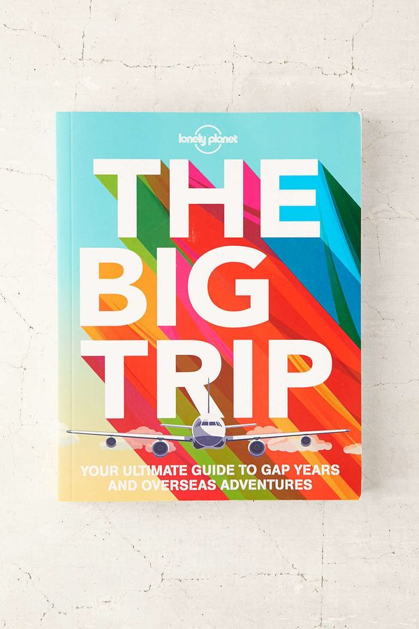 """<i>The Big Trip</i> by Lonely Planet, $21.99 at <a href=""""http://www.urbanoutfitters.com/urban/catalog/productdetail.jsp?id=35"""