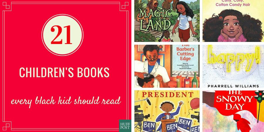 21 Children's Books Every Black Kid Should