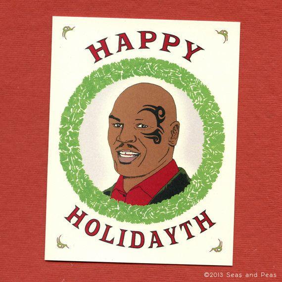 "Buy it <a href=""https://www.etsy.com/listing/160999516/mike-tyson-happy-holidays-funny-holiday?ga_order=most_relevant&ga_"