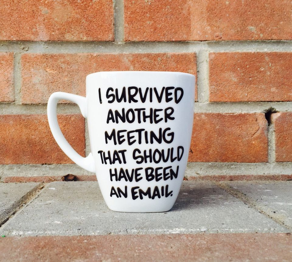 """Should've Been An Email Mug, $16,&nbsp;<a href=""""https://www.etsy.com/listing/256368164/funny-coffee-mug-boss-gift-personalize"""