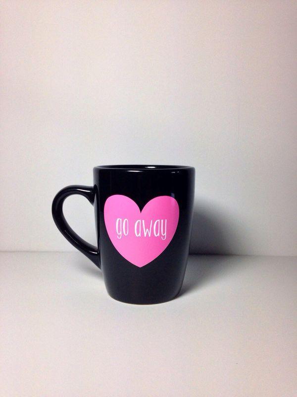 """<a href=""""https://www.etsy.com/listing/192450294/go-away-coffee-mug"""">Go Away Coffee Mug, $15</a>"""