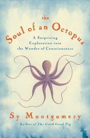 <strong>For:</strong>Those who are ready to welcome our octopus overlords.<br><br>Sy Montgomery's 2011 article about an