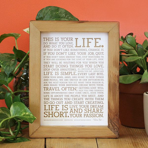 """This 5""""x7"""" metallic print displays the famous Holstee Manifesto, which the company's three founders wrote together on the ste"""