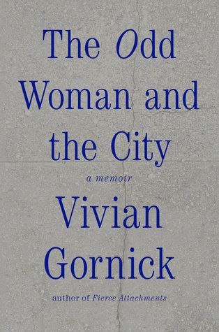 <strong>For: </strong>People watchers bound for the big city.<br><br>Critic and prolific memoirist Vivian Gornick gave u