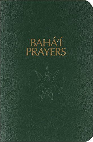 """This <a href=""""http://www.amazon.com/BahaI-Prayers-A-Selection/dp/0877432856?tag=thehuffingtop-20"""">book</a> features prayers b"""