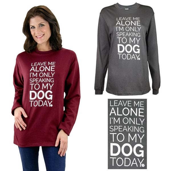 """Only Speaking To My Dog T-shirt, <a href=""""https://theanimalrescuesite.greatergood.com/store/ars/item/55536"""">$19.95</a>, The A"""