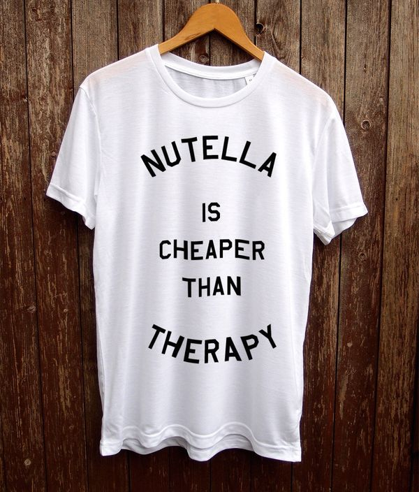 "Nutella Therapy, $19.99 at <a href=""https://www.etsy.com/listing/253504591/nutella-tshirt-funny-t-shirts-funny?ga_order=most_"