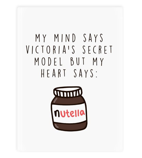"Heart Says Nutella, $14.75 at <a href=""https://www.etsy.com/listing/251057499/nutella-is-my-best-friend?ga_order=most_relevan"
