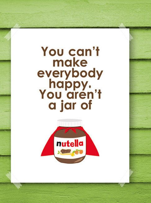 "Nutella Fan Poster, $8 at <a href=""https://www.etsy.com/listing/226119087/printable-nutella-fan-poster-withe-super?ga_order=m"