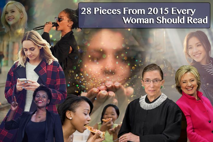 28 Pieces From 2015 That Should Be Required Reading For Women