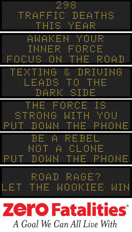 """A humorous sign from the Iowa DOT uses """"Star Wars"""" to encourage drivers to focus on the road."""