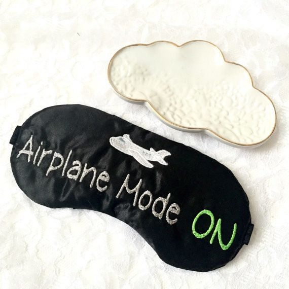 """Airplane Mode OnSatin Embroidered Sleep Mask, $12 at <a href=""""https://www.etsy.com/listing/243495970/airplane-mode-on-s"""