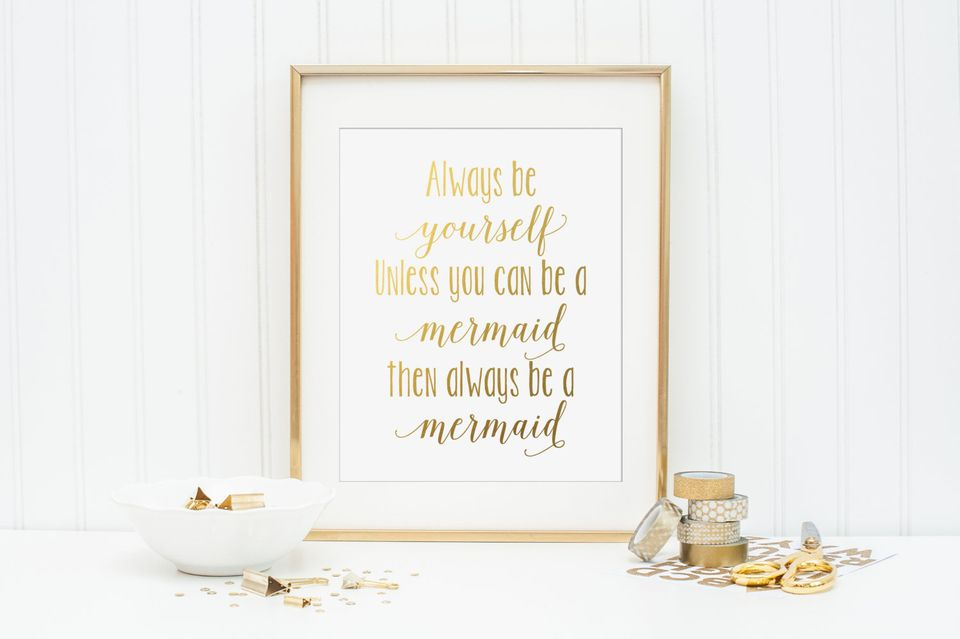 "<a href=""https://www.etsy.com/listing/250671433/always-be-yourself-unless-you-can-be-a"">CraftMei/Etsy, $4.95</a>"