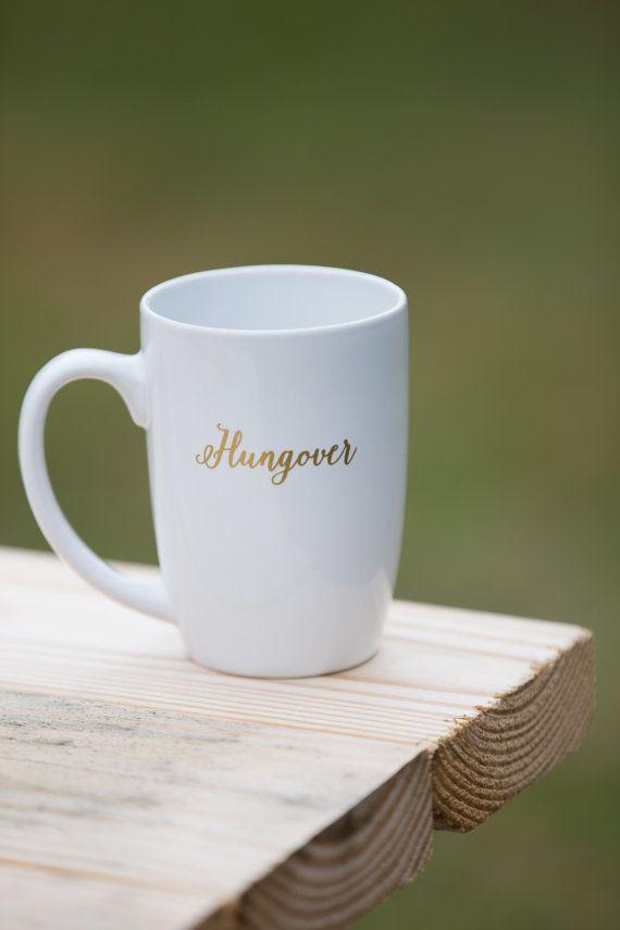 "<i><a href=""https://www.etsy.com/listing/255576811/ceramic-coffee-mug-hungover-custom?ga_order=most_relevant&amp;ga_search_ty"