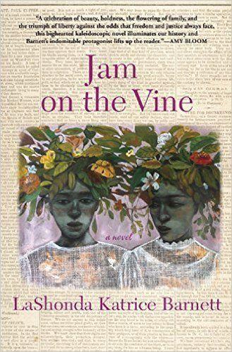 """<a href=""""http://www.amazon.com/Jam-Vine-LaShonda-Katrice-Barnett/dp/0802123341/ref=sr_1_1?amp=&ie=UTF8&keywords=jam+on+the+vi"""