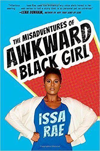 "<a href=""http://www.amazon.com/Misadventures-Awkward-Black-Girl/dp/1476749051/ref=sr_1_1?amp=&ie=UTF8&keywords=the+misadventu"