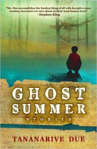 "In her <a href=""http://www.amazon.com/Ghost-Summer-Stories-Tananarive-Due/dp/160701453X?tag=thehuffingtop-20"">debut collectio"