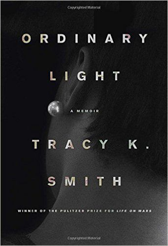 "<a href=""http://www.amazon.com/Ordinary-Light-Tracy-K-Smith/dp/0307962660?tag=thehuffingtop-20"">Ordinary Light</a> is Smith's"