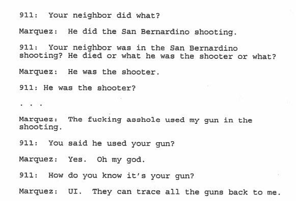 A transcript from the 911 call that Enrique Marquez made the day of the San Bernardino shooting.