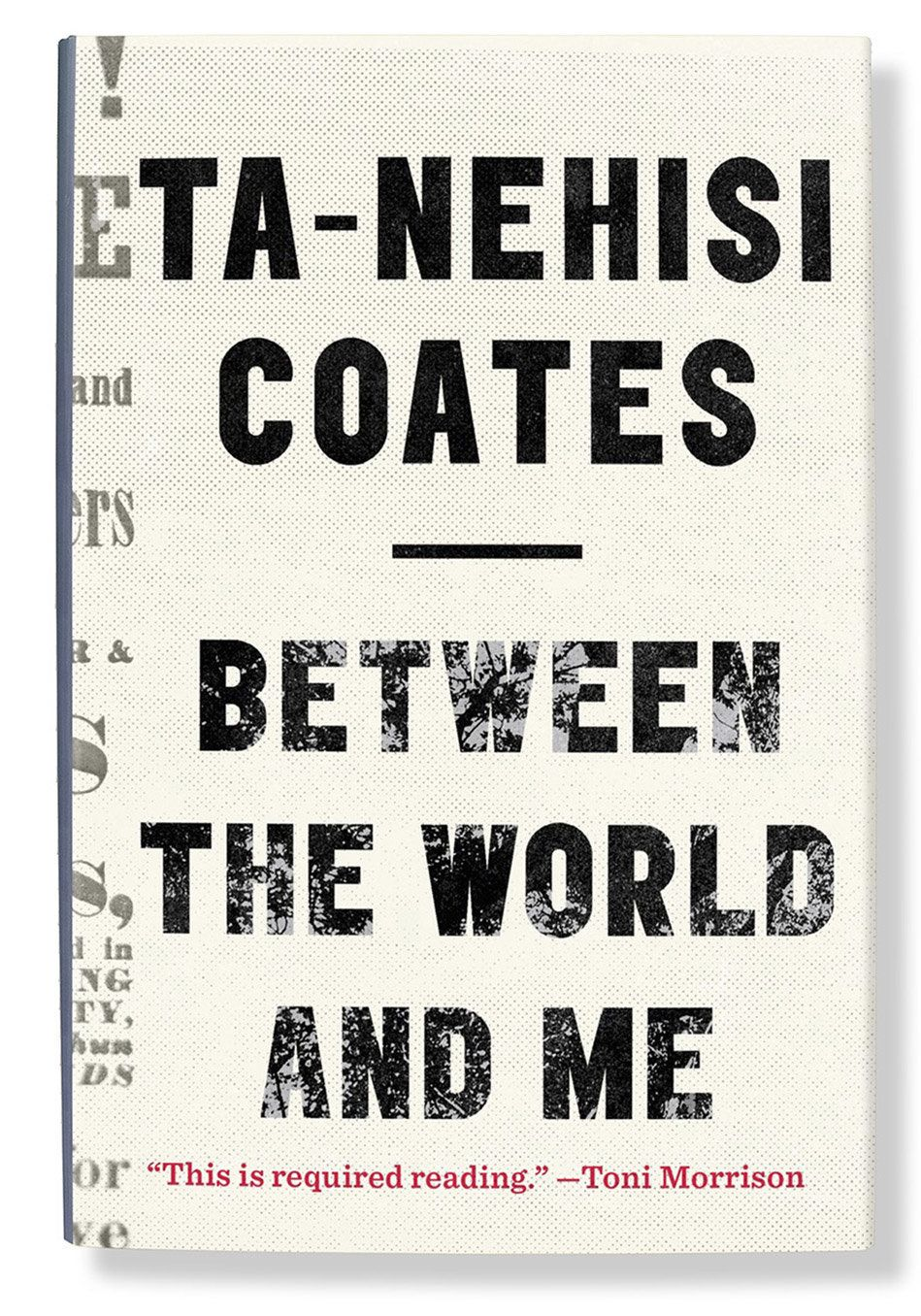 "In a missive alight with righteous rage and sacred love&mdash;specifically, for Coates's son, to whom <a href=""http://search."