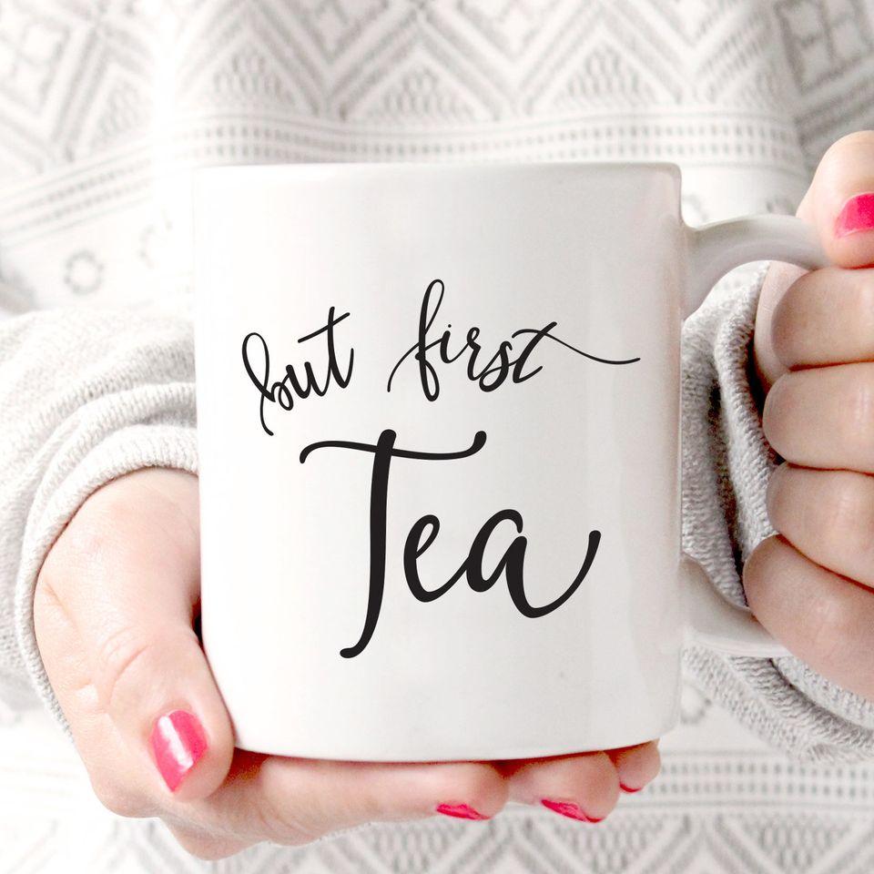 "<a href=""https://www.etsy.com/listing/256692813/but-first-tea-mug-hand-lettered-mug"">But First Tea Mug, $18.00</a>"