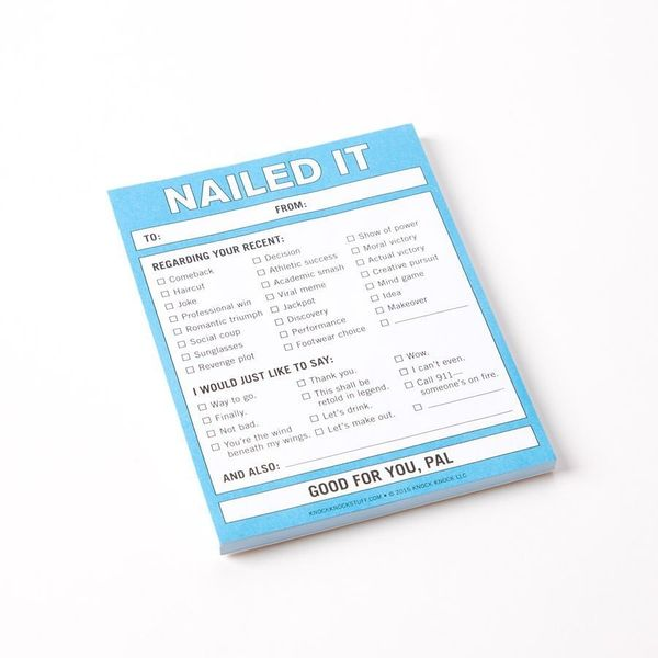 "Nailed It Sticky Notes, $4.95 at <a href=""http://www.papyrusonline.com/nailed-it-nifty-notes.html"" target=""_blank"">Papyrus</a"