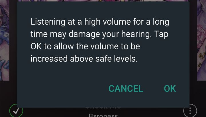 Some smartphones, like the Samsung Galaxy S6used to capture this screenshot, have volume warnings. Experts say that mor
