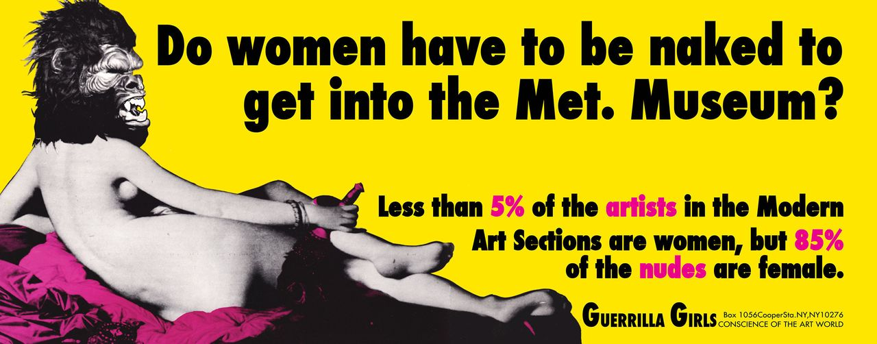 Guerrilla Girls,<em> Do Women Have to be Naked to Get into the Met Museum?</em>, 1989