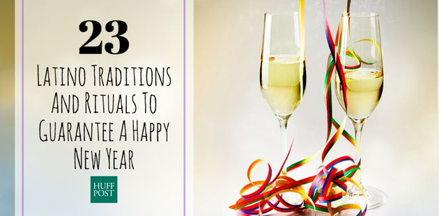 And rituals to guarantee a happy new year the huffington post