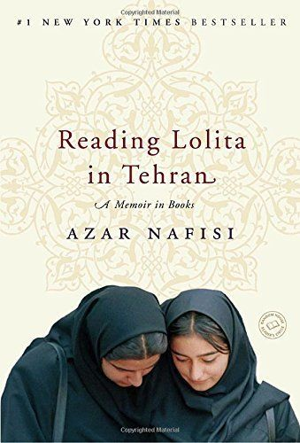 "<i><a href=""http://www.amazon.com/Reading-Lolita-Tehran-Memoir-Books/dp/0812979303/ref=sr_1_1?amp=&ie=UTF8&keywords=Reading+L"