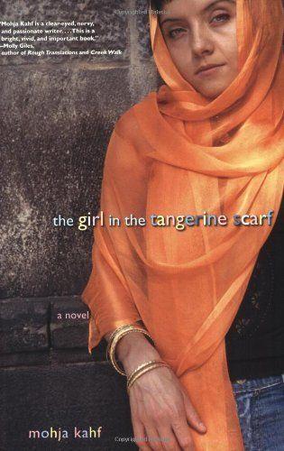 """<i><a href=""""http://www.amazon.com/Girl-Tangerine-Scarf-Novel/dp/0786715197/ref=sr_1_1?amp=&ie=UTF8&keywords=Mohja+Kahf&qid=14"""
