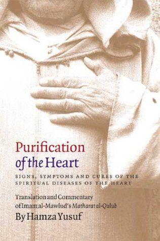"""Based on a poem by Muslim scholar Shaykh Muhammad Mawlud, <i><a href=""""http://www.amazon.com/Purification-Heart-Symptoms-Spiri"""
