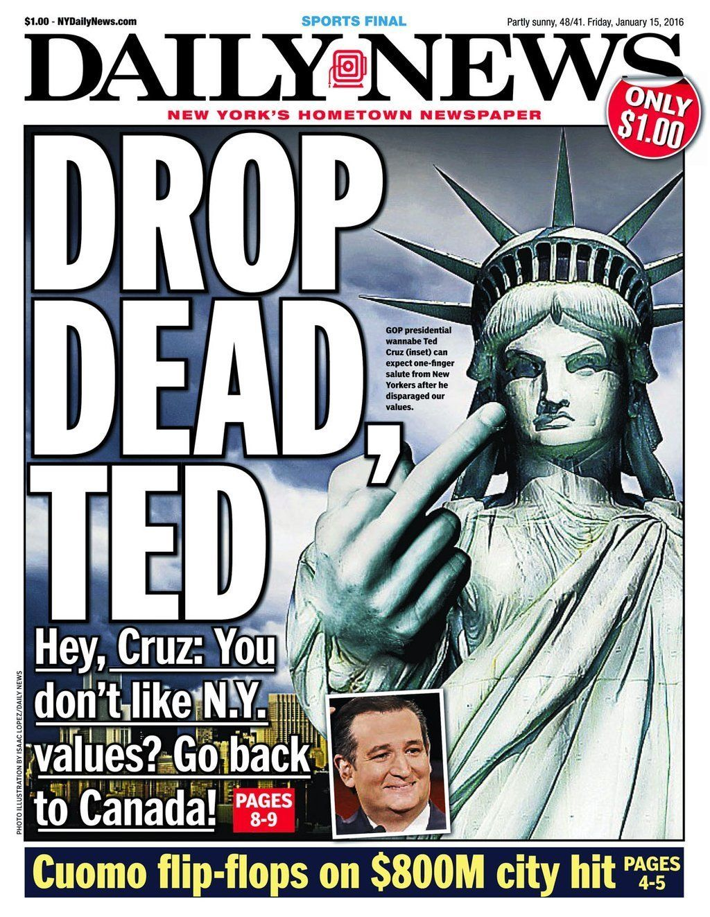 The New YorkDaily News has a pointed message for Ted Cruz, withLady Liberty herself flipping off the GOP presiden