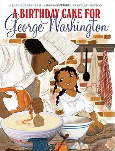 "The book ""A Birthday Cake for George Washington"" was pulled by Scholastic after numerous complaints."