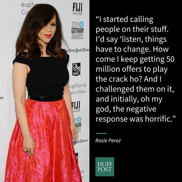 Actress Rosie Perez said she's never been one to stay quiet when faced with Hollywood's limited viewsof what Latino act