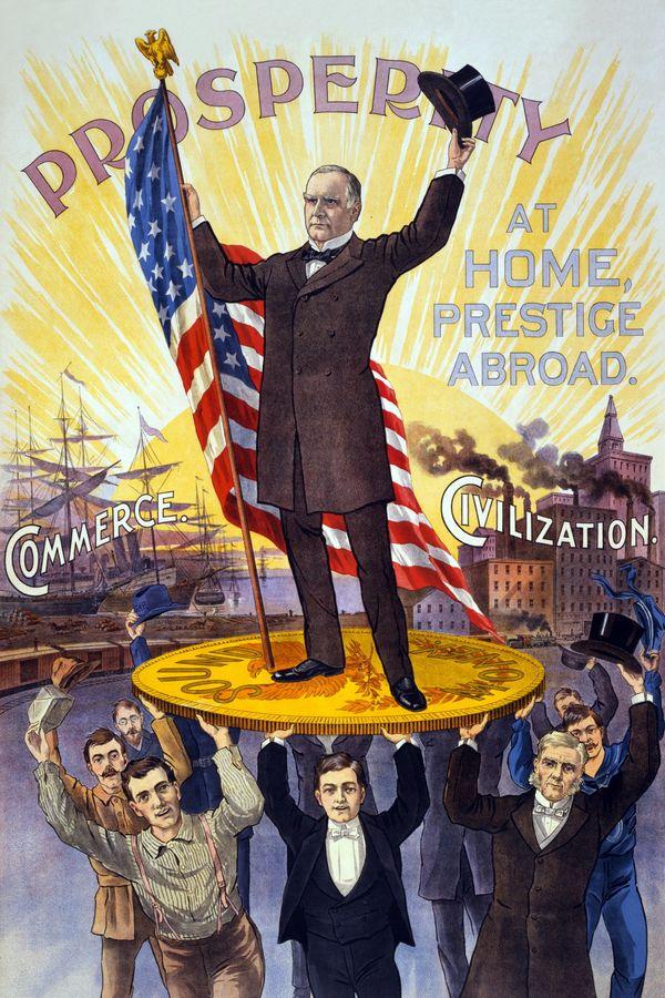 Campaign poster for William McKinley, circa 1900.