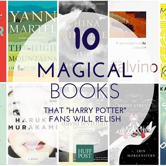 10 Other Magical Books Harry Potter Fans Should Read Huffpost