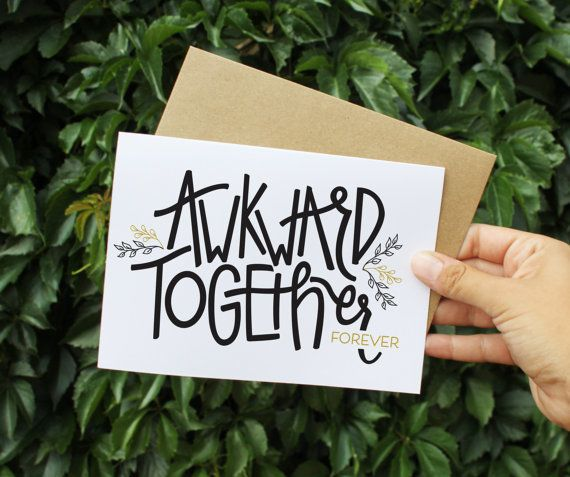 """Buy it <a href=""""https://www.etsy.com/listing/217697412/awkward-together-forever-valentines-card?ref=shop_home_active_3"""" targe"""