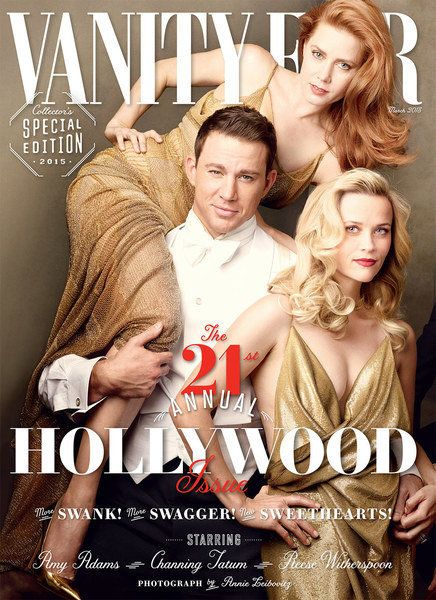 Amy Adams, Channing Tatum and Reese Witherspoon on the cover of Vanity Fair's 2015 issue.